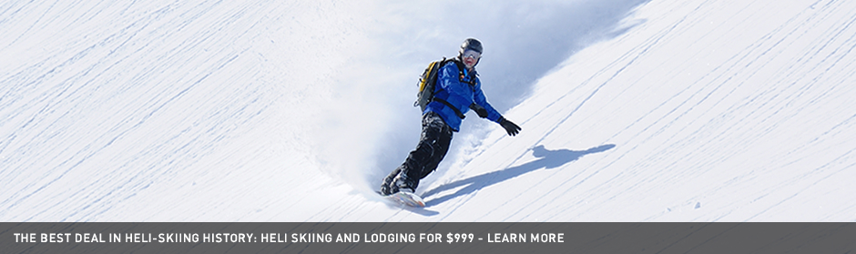 The Best Deal in the History of Heli-Skiing - Only $999!
